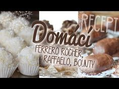 Domácí FERRERO ROCHER, BOUNTY, RAFFAELO   #laterezatelier - YouTube Ferrero Rocher, Buckwheat Cake, Seafood Platter, Recipe Notes, Savoury Cake, Original Recipe, Clean Eating Snacks, Easy Meals, Appetizers