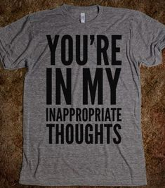 Inappropriate Thoughts - 2SASSY4U - Skreened T-shirts, Organic Shirts, Hoodies, Kids Tees, Baby One-Pieces and Tote Bags