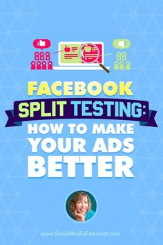 Do you run Facebook ads? Have you tried split testing? To explore different ways to split test your Facebook ads so you can refine your ad campaigns, Michael Stelzner interviews Andrea Vahl (@andreavahl). Via @smexaminer.