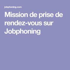 Mission de prise de rendez-vous sur Jobphoning