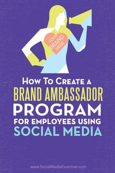 Are you looking for brand ambassadors?  When you empower your employees to talk about your company on social media, they'll share a human perspective people naturally gravitate to.  In this article you'll discover how to set up a successful employee brand ambassador program to enhance your social media marketing. Via @smexaminer