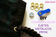 DIY Cómo colocar poner REMACHES - OJETES METÁLICOS PRYM K Crafts, Dremel, Diy, Sewing Projects, Crochet, Purses, Color Dorado, Color Plata, Sew Bags