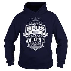 [Top tshirt name meaning] BEUS  Shirts of year  Tshirt for BEUS  Tshirt Guys Lady Hodie  TAG YOUR FRIEND SHARE and Get Discount Today Order now before we SELL OUT  Camping 30 years to look this good tshirt