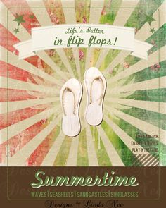 FLIP FLOP Summer on the Beach Life is better in flip flops by DesignsbyLindaNee, $3.95
