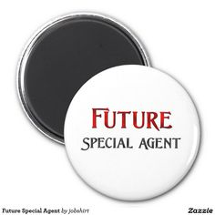 Future Special Agent 2 Inch Round Magnet