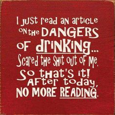 No more reading funny quotes quote lol funny quote funny quotes humor. Am I rambling on? Again! Oops, drinking again!