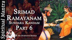 Srimad Ramayanam - Sundara Kandam Part 6 || By Sri Dushyanth Sridhar || ...