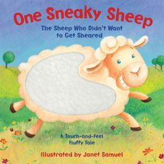 One Sneaky Sheep (The Sheep Who Didn't Want to Get Sheared) by Piggy Toes