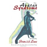 The Avatar Syndrome (Prequel to the Headless World) (Kindle Edition)By Stan I.S. Law