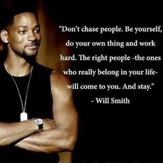 Words of wisdom from Will Smith.fresh approach from the Fresh Prince! Life Lesson Quotes, Life Lessons, Life Quotes, Funny Quotes, Qoutes, Man Quotes, Quotes Pics, Funny Pics, Funny Pictures