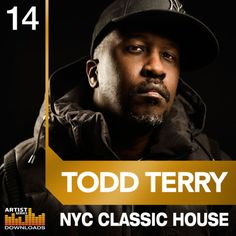 Todd Terry NYC Classic House from Loopmasters House Music Artists, Reggae Artists, Classic Video, Dj Booth, Vinyl Music, Save My Life, Try Harder, Classic House, Dance Music