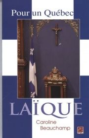 Pour un Québec laïque - Caroline Beauchamp