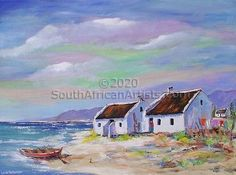 Art Painting by Louis Pretorius includes Fishermans Cottages, this example of Landscape Art has inspired this exceptionally talented artist. View other Paintings by Louis Pretorius in our Online Art Gallery. Easy Landscape Paintings, Landscape Art, Fishermans Cottage, Cottage Art, Mini Canvas Art, Africa Art, South African Artists, Beach Art, Pictures To Paint