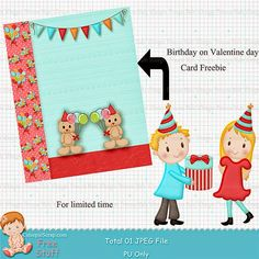 Free Birthday on Valentine day Card Valentines Day Birthday, Free Birthday, Free Cards, Free Digital Scrapbooking, My Fb, Invite Your Friends, Card Sizes, Creations, Card Making