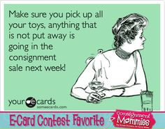 Prepping for Kids Consignment Sales - How to Hide Toys from Your Children Kids Mania, Witty Jokes, Opening A Business, Sell Your Stuff, Between Friends, Consignment Shops, New Kids, Mom Humor, Getting Things Done