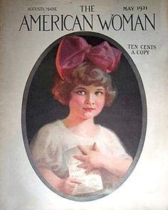 The American Woman Magazine May 1921 Little Girlwith Love Letter Cover Old Magazines, Vintage Magazines, Handmade Journals, American Women, Illustrators, Vintage Ladies, Magazine Covers, Illustration Art, Lettering