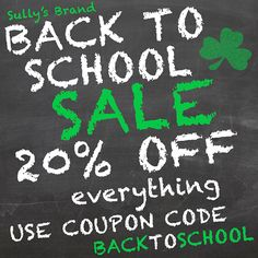 From now through Tuesday September 3rd, receive 20% OFF everything in the Sully's eStore with use of coupon code BACKTOSCHOOL during checkout.  * Some Restrictions Apply
