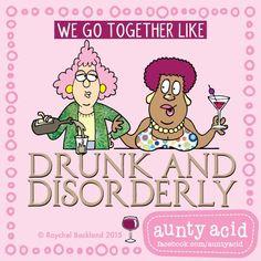 #AuntyAcid we go together