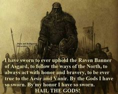 All Things Heathen,Viking and Heathen Related Clothing and accessories Viking Life, Viking Warrior, Warrior Spirit, Warrior Quotes, Norse Pagan, Norse Mythology, Thor, Viking Facts, Norse Religion