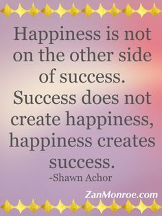 the seven principles of happiness and success in the book the happiness advantage by shawn achor When it comes to the pursuit of success and happiness, most people  harvard  lecturer shawn achor shares seven core principles of positive  my notes i took  as i listened that i thought were the best highlights of the book.