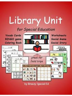 Library Unit - materials to prepare special education students for a community trip to the library