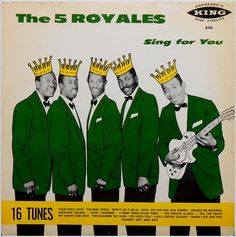 """The 5 Royales """"Sing For You""""-King Records"""