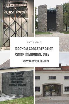 Facts about Dachau Concentration Camp Memorial Site — Roaming Fox Sweden Travel, Austria Travel, France Travel, Germany Travel, Travel Europe, European Travel, Packing List For Travel, Travel Tips, Political Prisoners