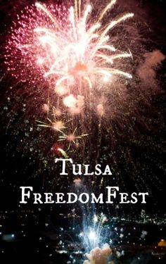 Spend the Fourth of July at Tulsa River Parks enjoying Tulsa FreedomFest. The day includes live entertainment, great food and a huge fireworks show at dark.