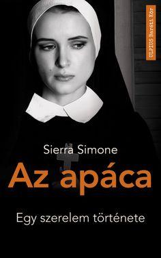2019. Sierra Simone - Az apáca - Megvan a saját kis szentháromságom, név szerint: pénz, szex, és a 18 éves Macallan prémium minőségű whisky, ámen. Good Books, Humor, Movies, Movie Posters, Heart, Products, Romance Books, Culture, Films