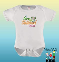 I Love My Tattooed Mom EMBROIDERED Baby Girl Bodysuit
