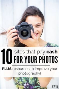 This post has a list of ten very reputable websites that may accept and pay cash for your high-quality photos, plus some super inexpensive resources to help you get better at photography if you're not sure your skills are up to par. Improve Photography, Photography Jobs, Photography Lessons, Photography Tutorials, Photography Business, Digital Photography, Camera Photography, Photography Backdrops, Photography Studios