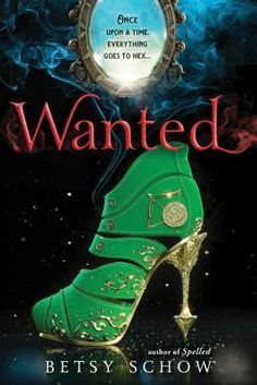 Wanted (Storymakers book 2) by Betsy Schow