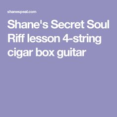 Come with me down a super-secret rabbit hole of seventh tunings for cigar box guitar! This lesson features a four string tuning (GDFB, low to high) . Cigar Box Guitar, Super Secret, Guitars, Guitar