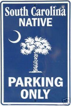 South Carolina Native Parking Only Sign