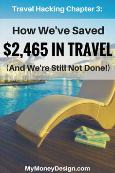 See how we were able to get not only free flights, but also our hotel and rental car for next to nothing.  That's $2,465 in free travel so far, and we're still racking up points for even more!