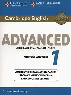 Cambridge English Advanced 1 for Revised Exam from 2015 Student's Book without Answers CAE Practice Tests: Amazon.es: Cambridge English Language Assessment: Libros en idiomas extranjeros