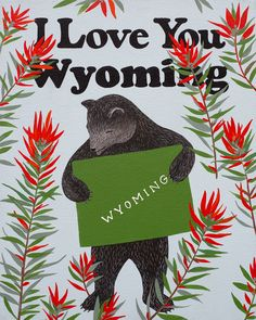 Our I Love You Wyoming Print celebrates the Cowboy State with its official flower, the Indian paintbrush. Designed by Annie Galvin at 3 Fish Studios in San Francisco, California, and printed on-site in the Outer Sunset with 8-color UltraChrome K3™ inks on 300 gsm Hot Press Bright paper. Archival, highest possible quality.