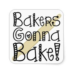 >>>Order          	Bakers Gonna Bake Stickers           	Bakers Gonna Bake Stickers we are given they also recommend where is the best to buyHow to          	Bakers Gonna Bake Stickers today easy to Shops & Purchase Online - transferred directly secure and trusted checkout...Cleck Hot Deals >>> http://www.zazzle.com/bakers_gonna_bake_stickers-217184375938576111?rf=238627982471231924&zbar=1&tc=terrest