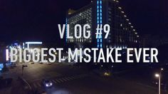 Biggest Mistake Ever | Vlog 9