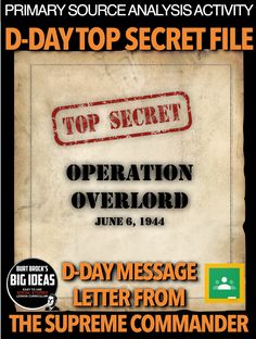 D-Day Secret File Primary Source: World War 2 (WWII) + Distance Learning version Teaching American History, American History Lessons, World History Lessons, Teaching History, History Lesson Plans, Substitute Teacher, Primary Sources, Teaching Social Studies, D Day