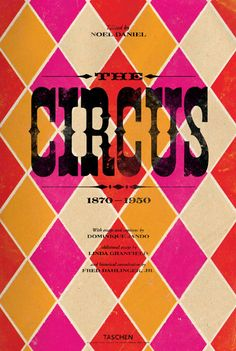 Circus Freak | Ruby Press From Taschen Circus book