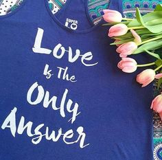 Love Is The Only Answe