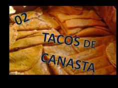 02.- RICOS TACOS DE CANASTA - YouTube Mexican Dishes, Mexican Food Recipes, Vegan Recipes, Snack Recipes, Cooking Recipes, Tacos Al Vapor, Baked Carrots, Mexican Tacos, Tacos And Burritos