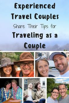 Traveling as a couple is a different experience than traveling with friends and family so here are travel tips from experienced travel couples