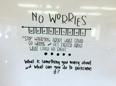 No worries Wednesday / morning message Classroom Quotes, School Classroom, Classroom Activities, Classroom Checklist, Classroom Ideas, Future Classroom, Journal Topics, Journal Prompts, Journal Ideas