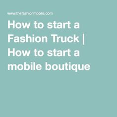 Business Plan For A Mobile Fashion Truck Professional FillInThe