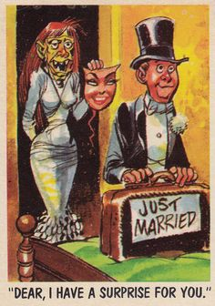 "Topps You'll Die Laughing Trading Card ~ ""Dear, I have a surprise for you..."" Jack Davis, art"