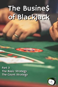 The Business of Blackjack: Basic and Count Strategy, teaches the basic strategy of the game and how to apply the count strategy for plus/minus card counting.