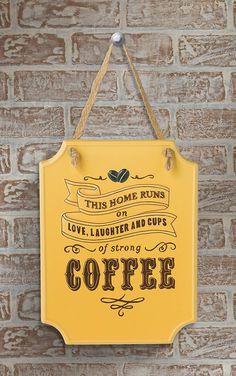 Fun sign for the coffee area.