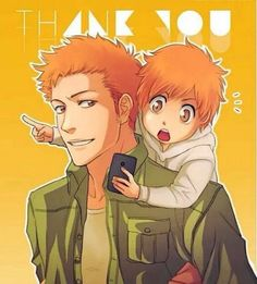 Father ( Ichigo ) & Son ( Kazui )